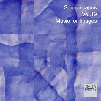 Soundscapes Vol.19 - Music for Images